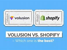 Volusion Vs Shopify Volusion Vs Shopify 12 1 Things You Should Consider