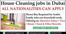 Cleaning House Jobs House Cleaning Boy Required For Arabic Family In Dubai Apply