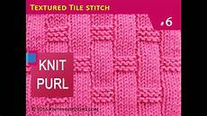 knit purl stitches 6 textured tile knitting stitch