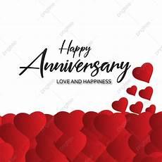 Happy Anniversary Design Happy Anniversary Love And Happiness Anniversary Happy
