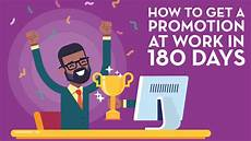 Get A Promotion How To Get A Promotion At Work In 180 Days Creditloan Com 174
