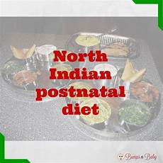 Diet Chart For Mother After Delivery In India Postnatal Diet Followed In North India