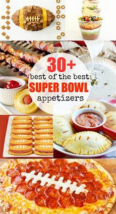 appetizers superbowl best bowl appetizers