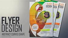How To Prepare A Flyer Photoshop Tutorial Abstract Curved Shape Flyer Design