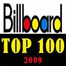Billboard Charts 2009 Top 100 Billboard Top 100 Of 2000 2009 Lobosolitario Com