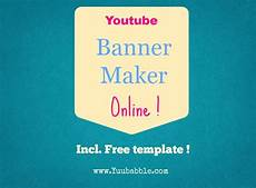 Online Free Banner Maker Youtube Banner Maker Tutorial With Free Template Learn
