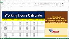 Working Hours Sheet Template Working Hours Calculate 18 Basic Excel Sheet Youtube