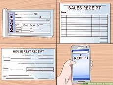 How To Write A Sales Receipt How To Write A Receipt 9 Steps With Pictures Wikihow