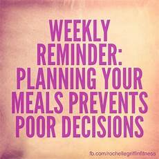 Meal Planning Quotes Plan Out Your Meals For The Week To Save Time Prep Your