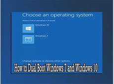 How to Dual Boot Windows 7 and Windows 10   YouTube