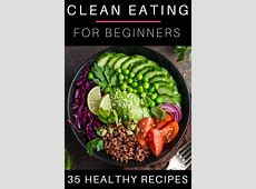 35 Clean Eating Recipes for Weight Loss