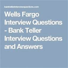 Wells Fargo Interview Questions Here Are 10 Bank Teller Interview Questions And Answers To