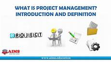 Define Project Management What Is Project Management Project Management Definition