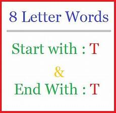8 Letter Word With X Eight Letter Words Starting With T And Ending In T