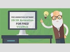 7 Best Free Animation Software For Windows and MAC (2D/3D