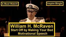 william mcraven motivational speech if you want to