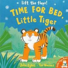 time for bed tiger by sykes julie board book book
