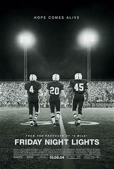 Mojo Friday Night Lights Friday Night Lights Movie Poster 2 Of 2 Imp Awards
