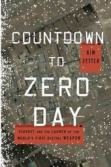 Book Review Countdown To Zero Day Stuxnet And The Launch