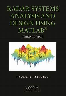 Analysis And Design Of Energy Systems Pdf Download Radar Systems Analysis And Design Using Matlab Third