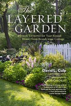 Cottage Garden Design Books The Layered Garden Book Giveaway Harmony In The Garden