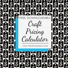 Free Downloadable Calculator Craft Pricing Formula And Downloadable Calculator