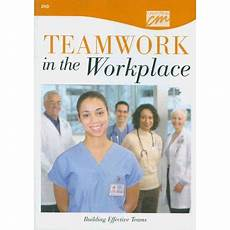 Teamwork Examples In The Workplace Teamwork In The Workplace Building Effective Teams