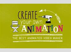 Create Your Own Animation: The Best Animated Video Maker