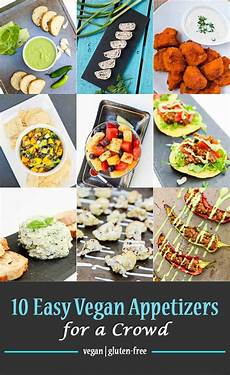 appetizers for a crowd 10 easy vegan appetizers for a crowd vegetarian gastronomy