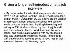 Introduction For Interview General Introduction