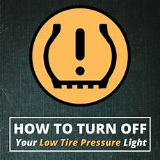 Why Is Tpms Light On How To Reset A Stuck Low Tire Pressure Tpms Light