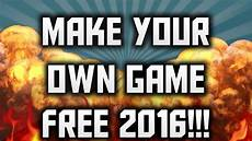 How To Make A Will Online For Free How To Make Your Own Video Game For Free 2016 Quick