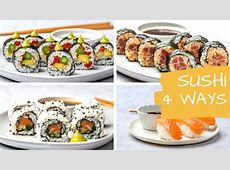 4 Easy Sushi Recipes   How To Make Sushi At Home Like A