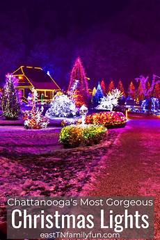 Christmas Lights In Chattanooga Tn Best Christmas Lights In Chattanooga East Tn Family Fun