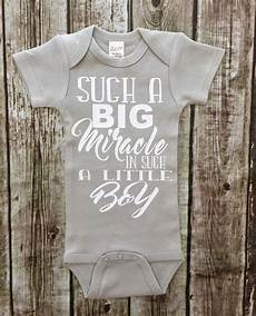 Miracle Baby Designs Such A Big Miracle In Such A Little Boy Onesie Miracle