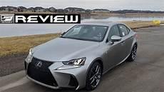 2019 lexus is f 2019 lexus is 350 f sport awd review starring