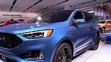 ford edge new design 2019 ford edge st fullsys features new design exterior