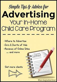 Day Care Ad Advertising Tips For Home Daycare Home Daycare Home