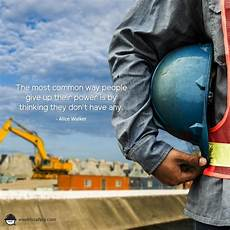Quotes On Construction All Safety Quotes Courtesy Of The Team At Weeklysafety Com