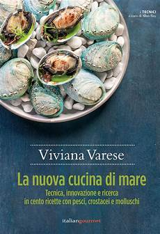 ricette alta cucina italiana grande cucina la rivista italiana dedicata alla cucina di