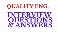 Interview Questions For Quality Engineer Quality Engineer Quality Engineer Interview Questions
