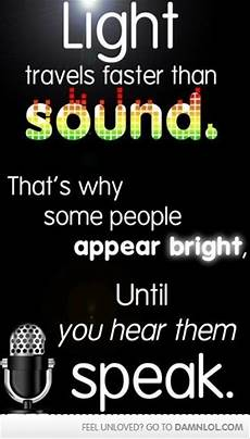 Light And Sound Which Travels Faster Funny Pictures 42 Pics