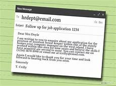 Follow Up To Job Application How To Write A Follow Up Email For A Job Application 9 Steps