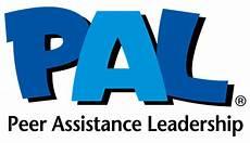Pals Program Peer Assistance Leadership Pal Peer Assistance
