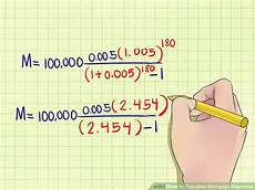 How To Calculate Mortgage Loan 4 Ways To Calculate Mortgage Payments Wikihow