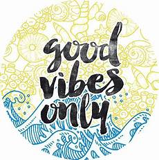 Redbubble Design Good Vibes Only Design Amp Illustration Stickers Redbubble