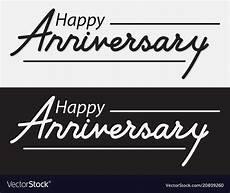 Happy Anniversary Design Happy Anniversary Lettering Design Royalty Free Vector Image