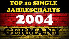 German Black Music Charts Top 10 Single Jahrescharts Deutschland 2004 Year End