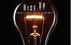 Raise Up Lights Rise Up Church Sermon Series Ideas