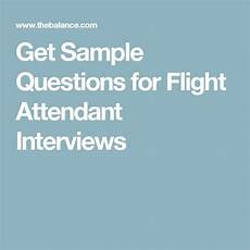 Flight Attendant Tips For Interviews Here Are Some Sample Questions For Flight Attendant Job